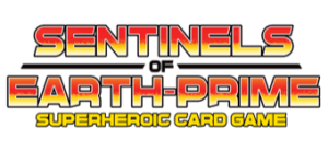 Sentinels of Earth-Prime Cooperative Superhero Action Card Game